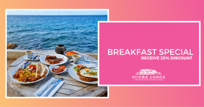 Receive 25% Discount on Your Breakfast