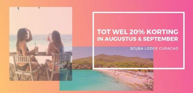 Ontvang 20% korting in augustus en september!