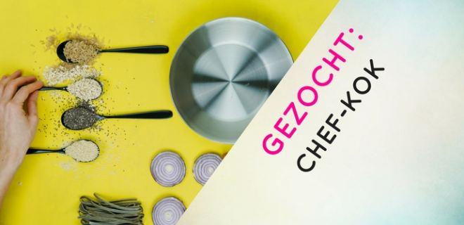 Gezocht: Chef-Kok